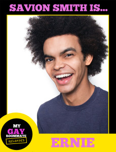 Savion Smith plays the dorm's resident nerd Ernie in MY GAY ROOMMATE.