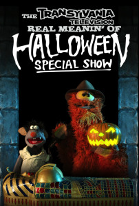 A poster promotes TRANSYLVANIA TELEVISION's special Halloween episode, which originally aired in 2010.