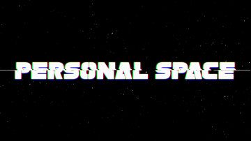 PERSONAL SPACE: A Never-Ending Space Mission Becomes A Never-Ending Reality Show