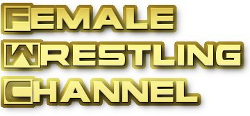 FEMALE WRESTLING CHANNEL: Smashing Stereotypes. Smashing Good Fun.